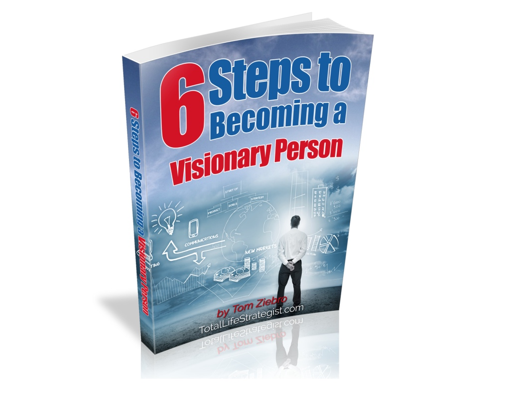 6 Steps to Becoming a Visionary Person